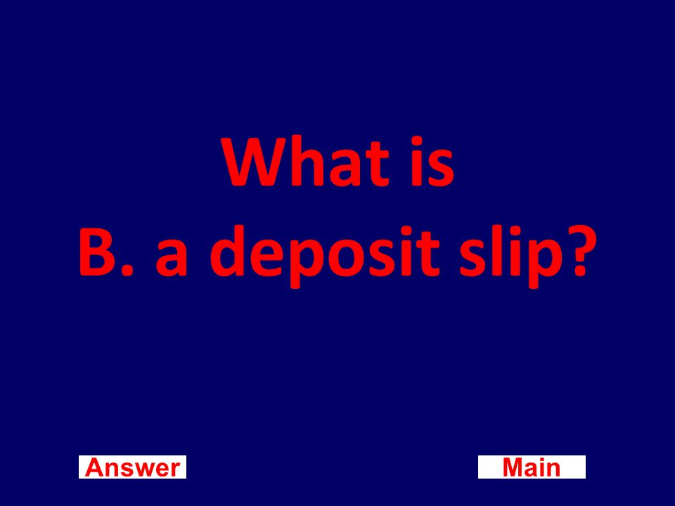 Main New Question Answer Each time cash or checks are placed in a blank account, the customer prepares a A.