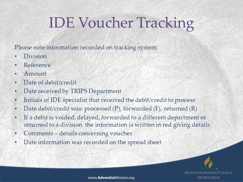 S ECRETARIAT IDE Voucher Tracking GC Treasury receives