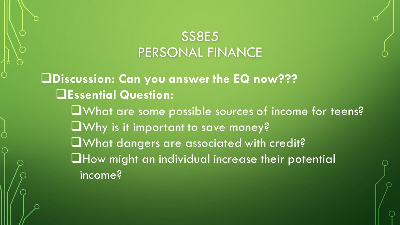 SS8E5 PERSONAL FINANCE  Discussion: Can you answer the EQ now .