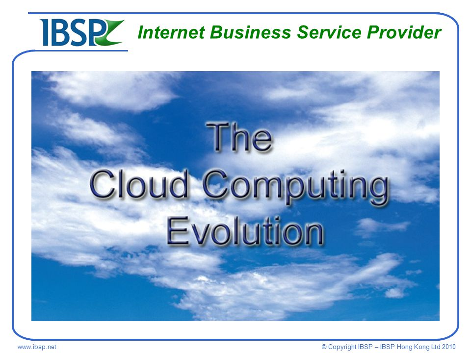 © Copyright IBSP – IBSP Hong Kong Ltd Internet Business Service Provider