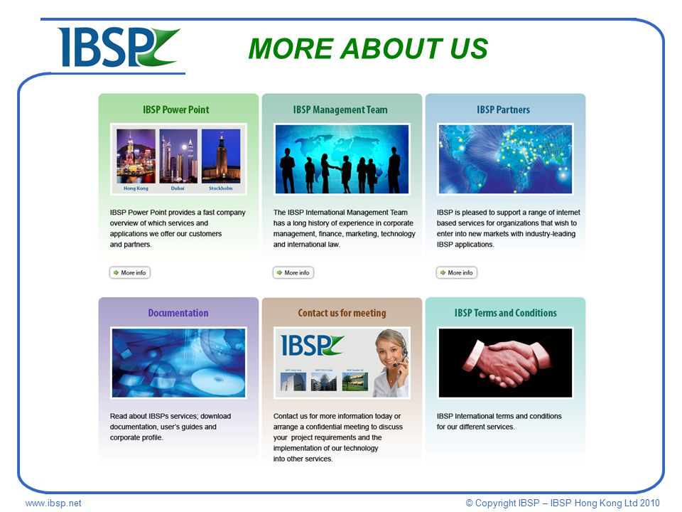 © Copyright IBSP – IBSP Hong Kong Ltd MORE ABOUT US