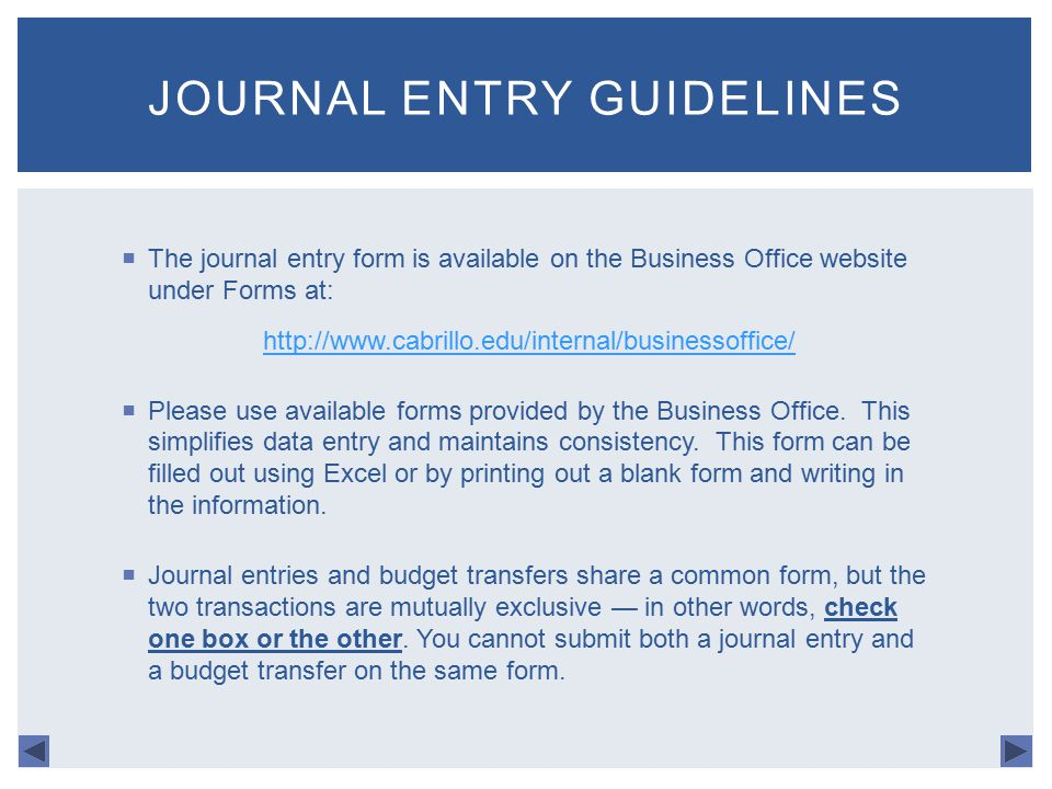 The Journal Entry Form Is Available On Business Office Website Under Forms At