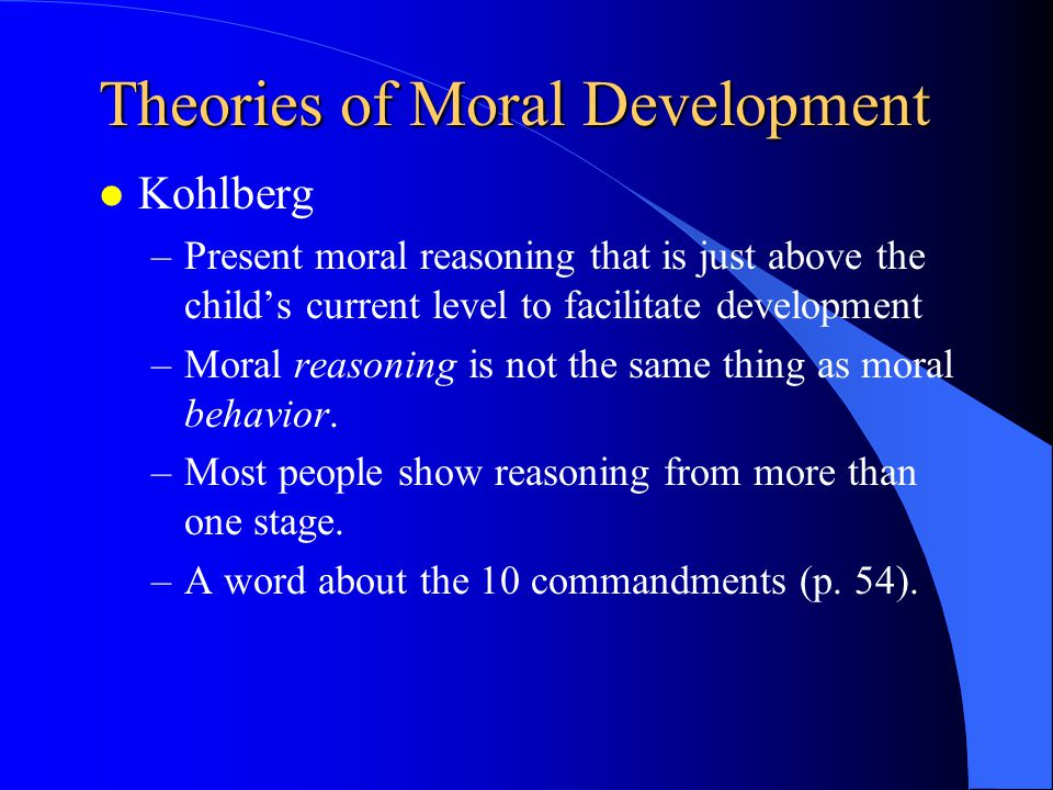 Theories of Moral Development l Moral Dilemma l One of your brightest middle school students spills her purse which contains a non-prescription pain reliever product.