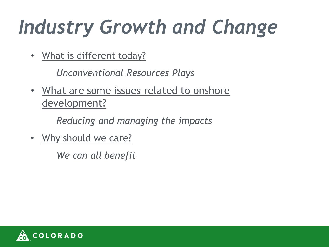 Industry Growth and Change What is different today.