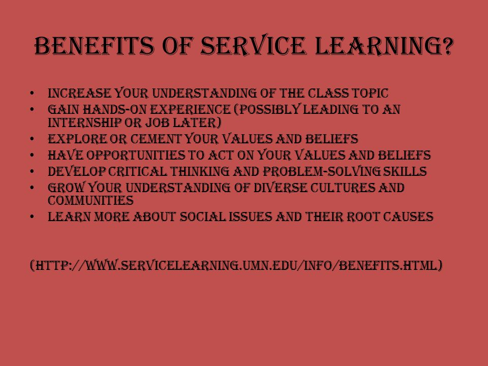 Benefits of Service Learning.