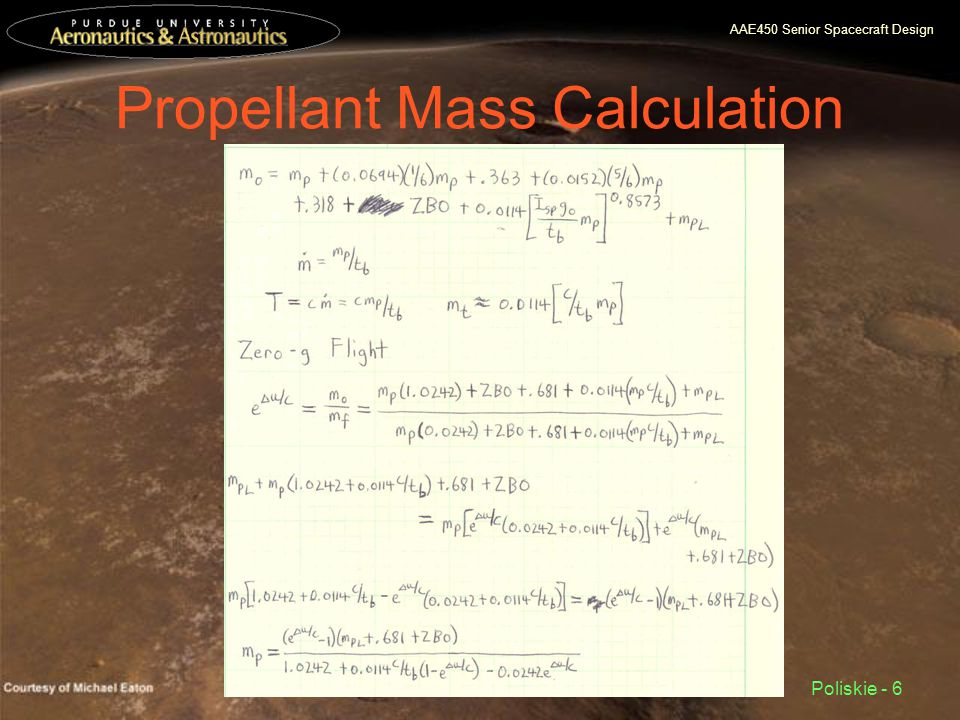 AAE450 Senior Spacecraft Design Poliskie - 6 Propellant Mass Calculation