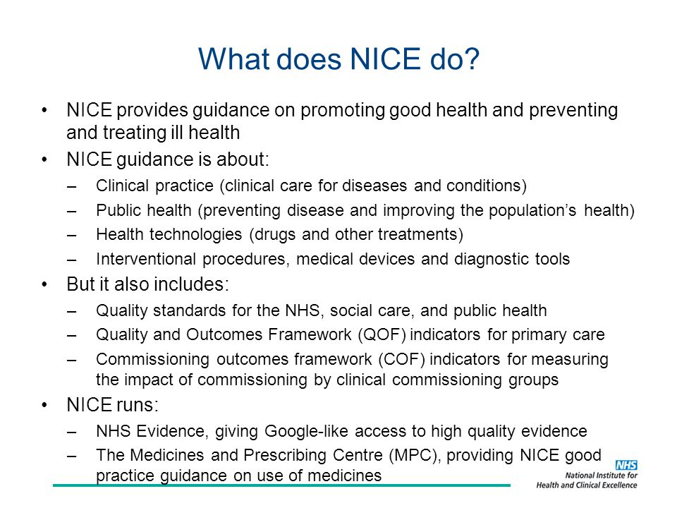 What does NICE do.