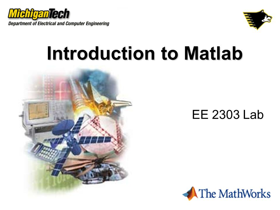 Introduction to Matlab EE 2303 Lab