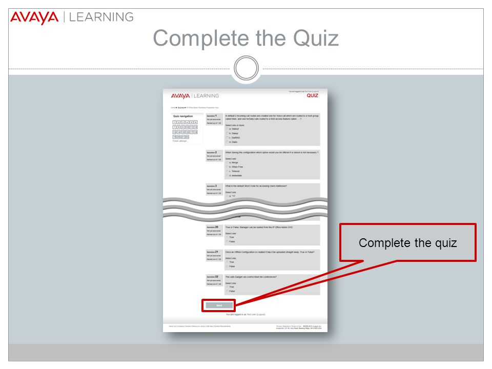 Complete the Quiz Complete the quiz