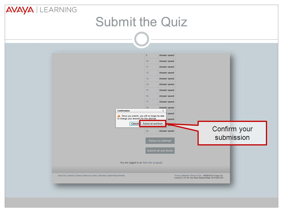 Submit the Quiz Confirm your submission