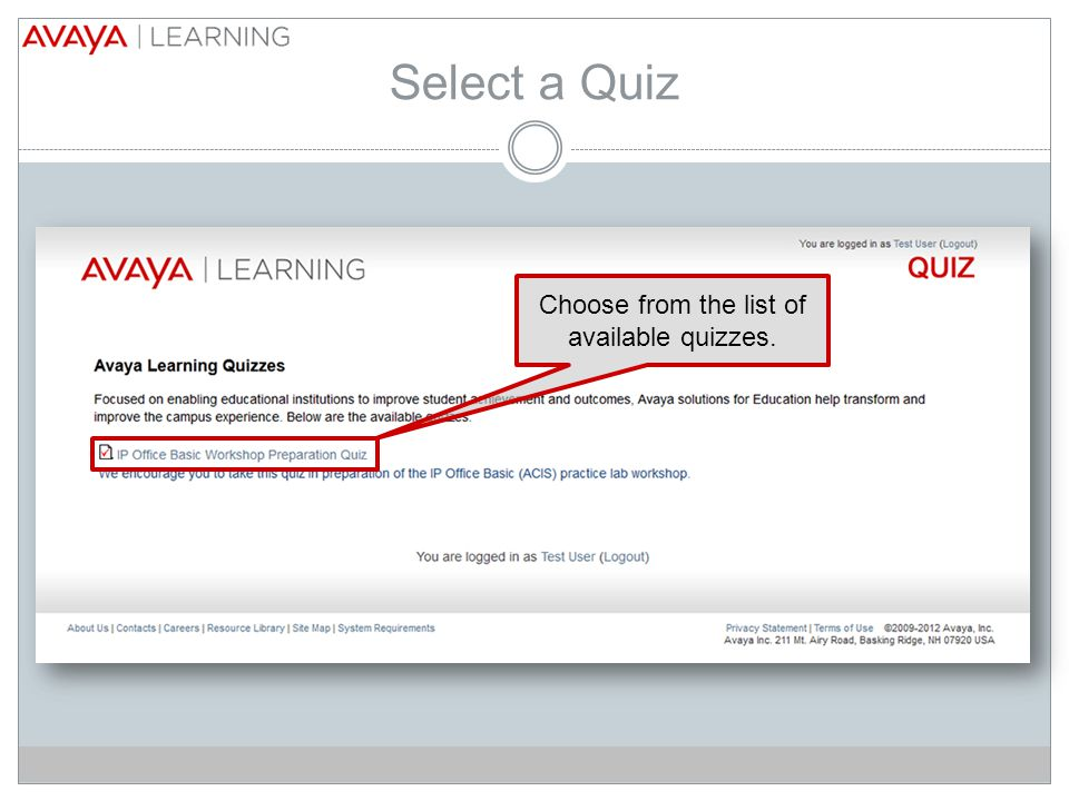 Select a Quiz Choose from the list of available quizzes.