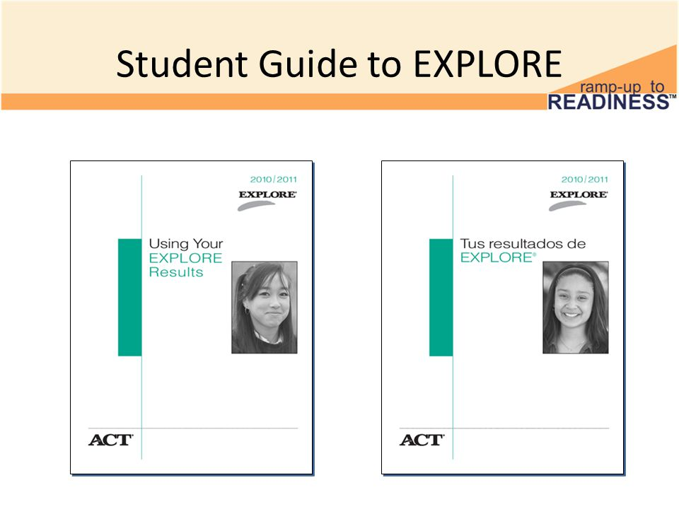 Student Guide to EXPLORE