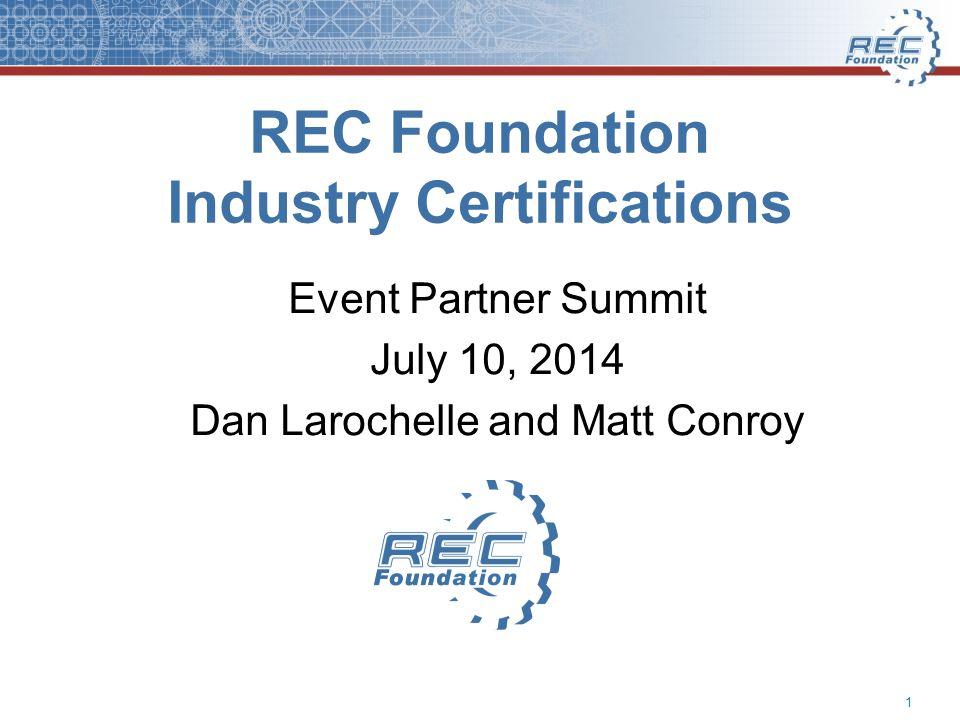 Rec Foundation Industry Certifications Event Partner Summit July 10