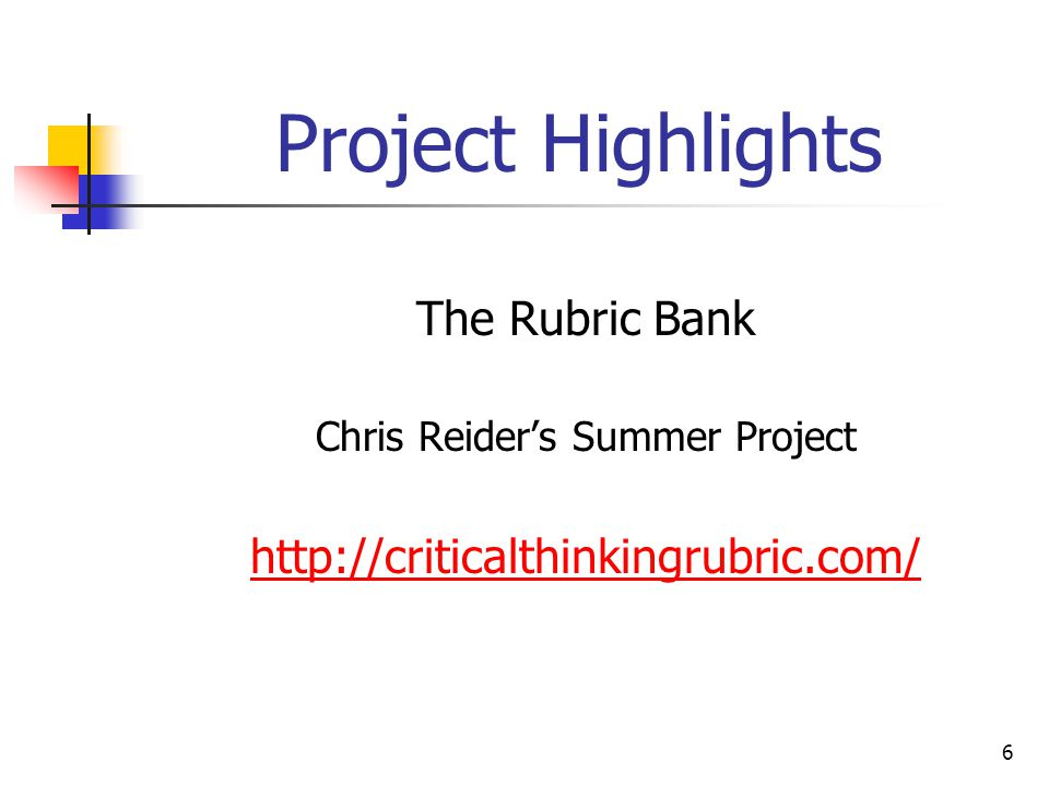 6 Project Highlights The Rubric Bank Chris Reider's Summer Project