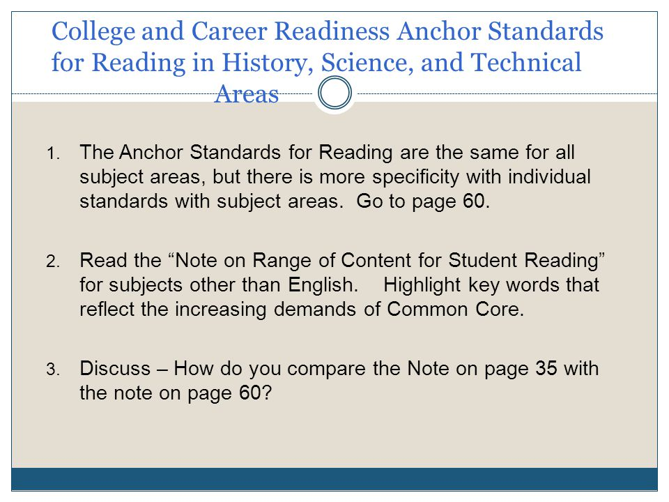 College and Career Readiness Anchor Standards for Reading in History, Science, and Technical Areas 1.