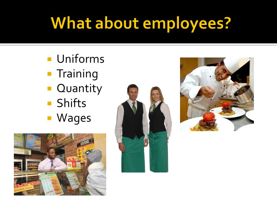  Uniforms  Training  Quantity  Shifts  Wages