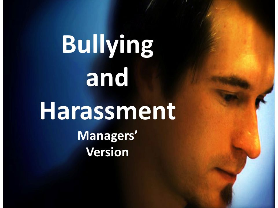 Bullying and Harassment Managers' Version
