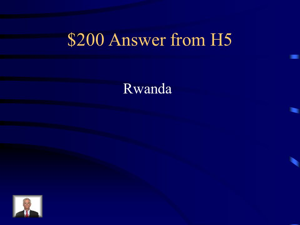 $200 Question from Africa Since Independence What is the name of the country where a major genocide occurred in 1994