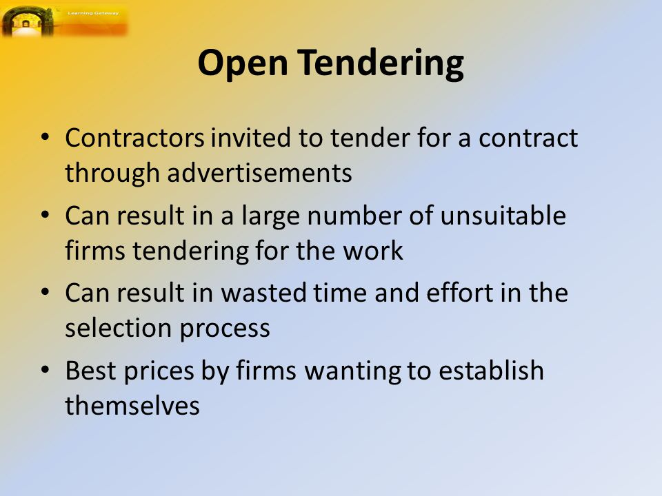 Selecting A Contractor - Types Of Tendering  Requirements of