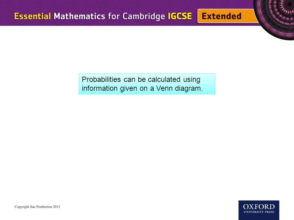 Probability 3 Probabilities Can Be Calculated Using Information