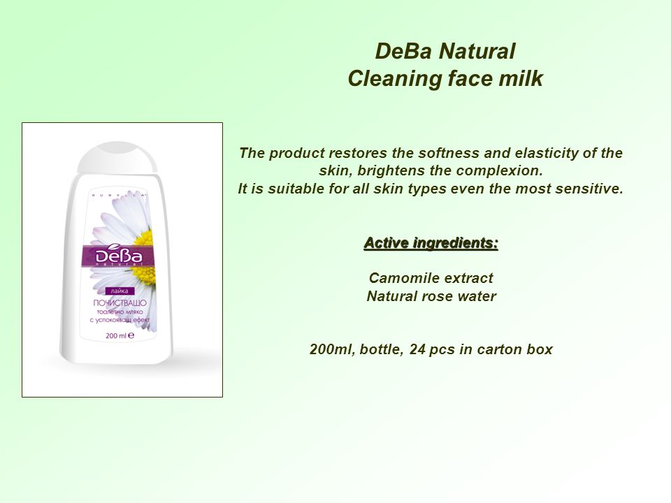DeBa Natural Cleaning face milk The product restores the softness and elasticity of the skin, brightens the complexion.