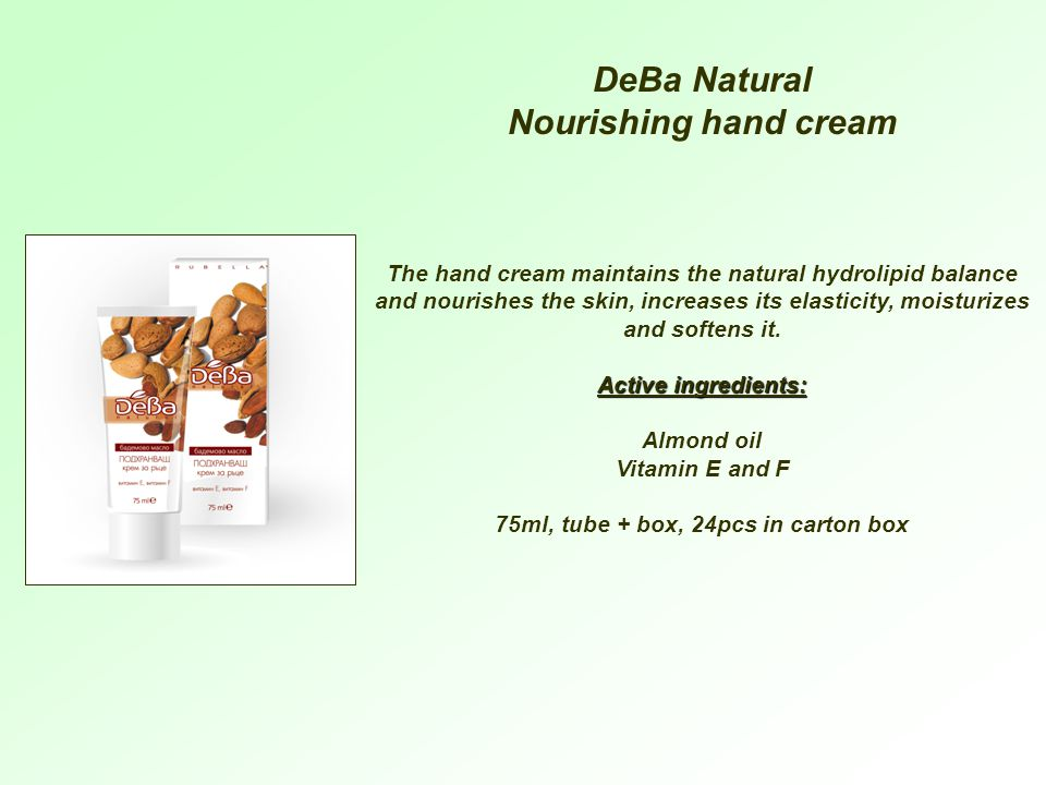 The hand cream maintains the natural hydrolipid balance and nourishes the skin, increases its elasticity, moisturizes and softens it.