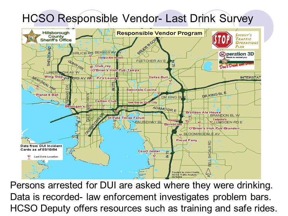 HCSO Responsible Vendor- Last Drink Survey Persons arrested for DUI are asked where they were drinking.