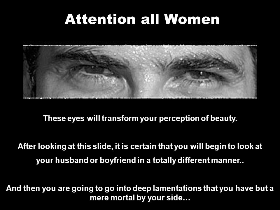 Attention all Women These eyes will transform your