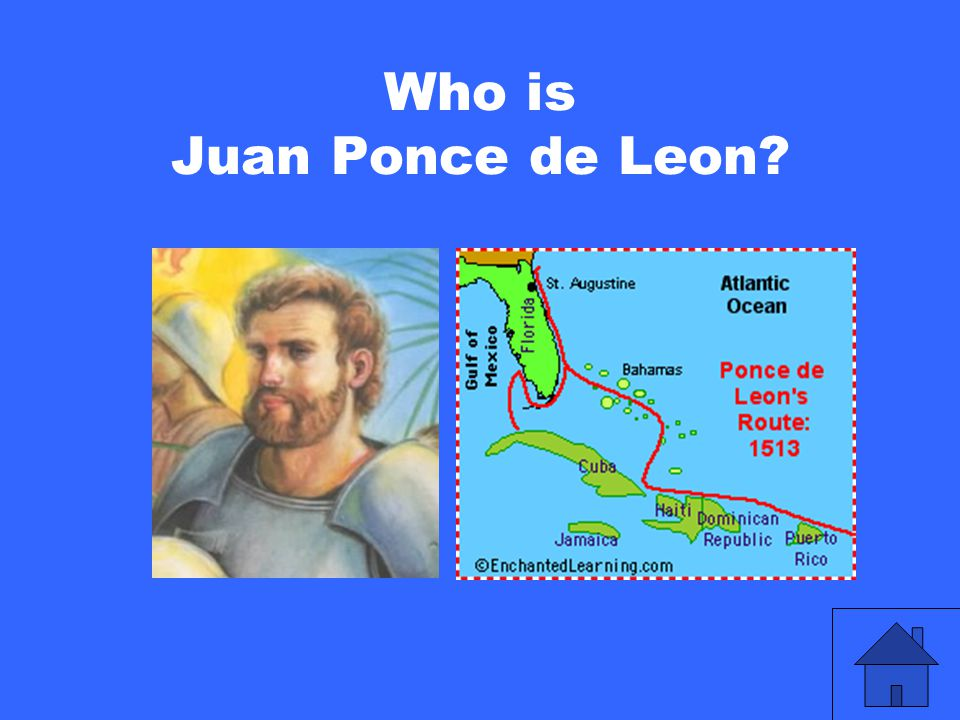 Who is Juan Ponce de Leon