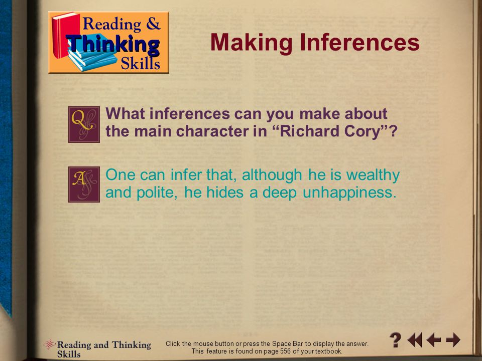 Making Inferences RT Skills 4-1 This feature is found on page 556 of your textbook.