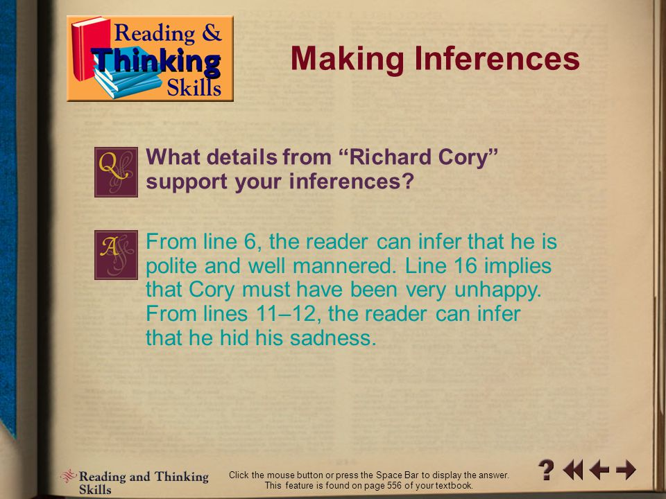 RT Skills 4-2 Making Inferences What inferences can you make about the main character in Richard Cory .