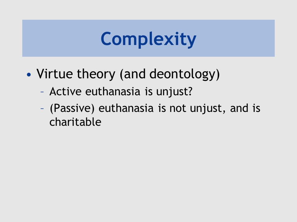 deontology and euthanasia