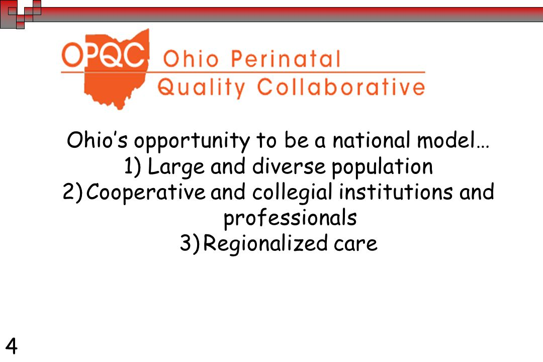 4 Ohio's opportunity to be a national model… 1)Large and diverse population 2)Cooperative and collegial institutions and professionals 3)Regionalized care