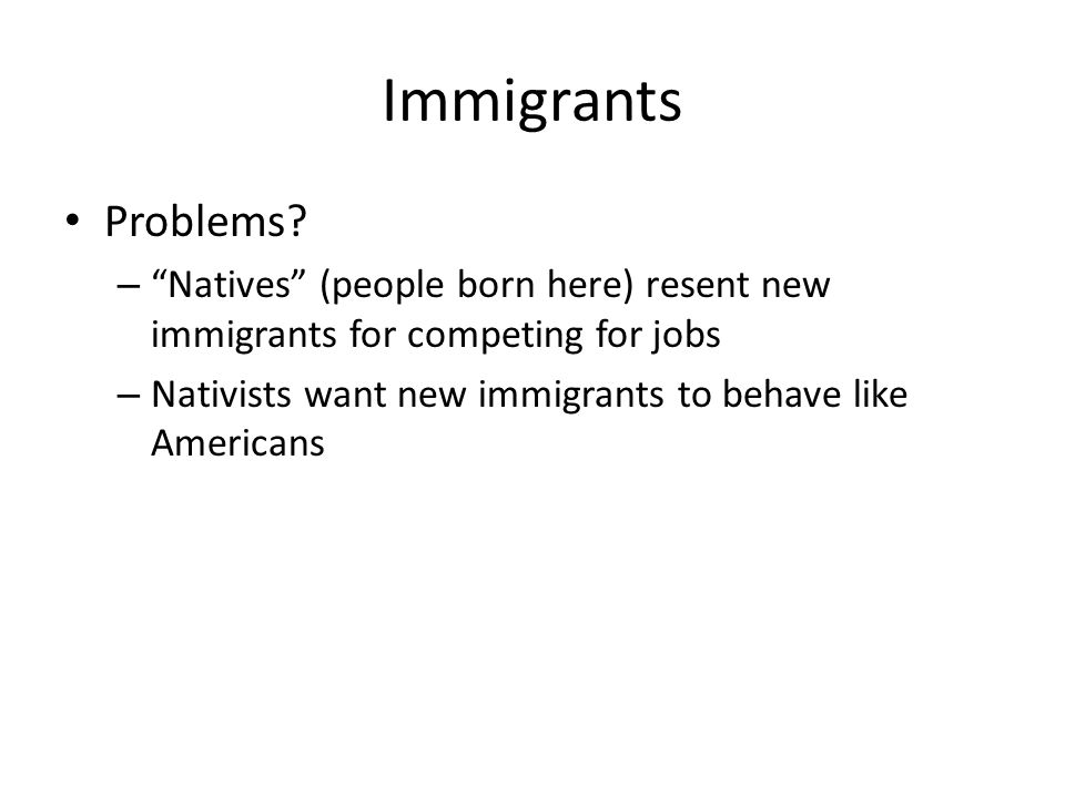 Immigrants Problems.