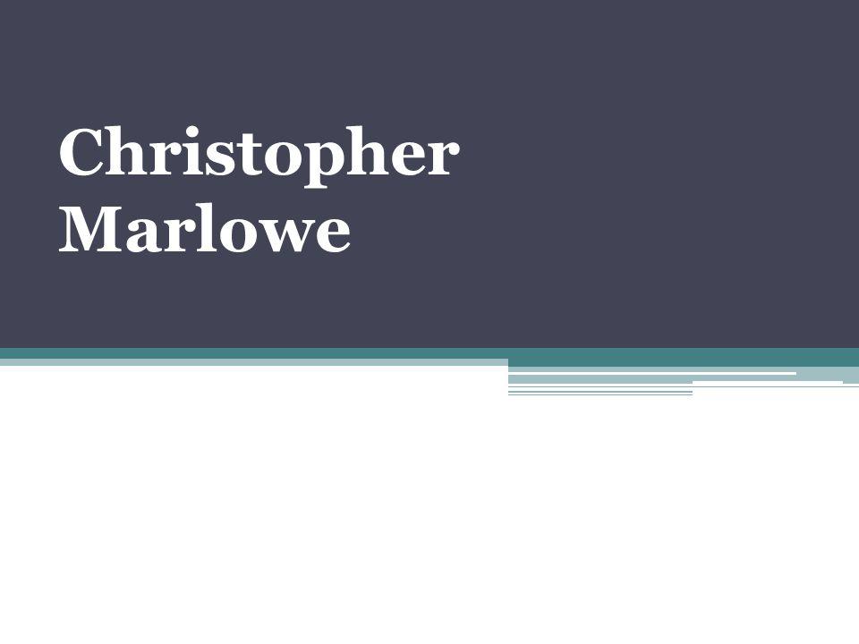 marlowe as a dramatist