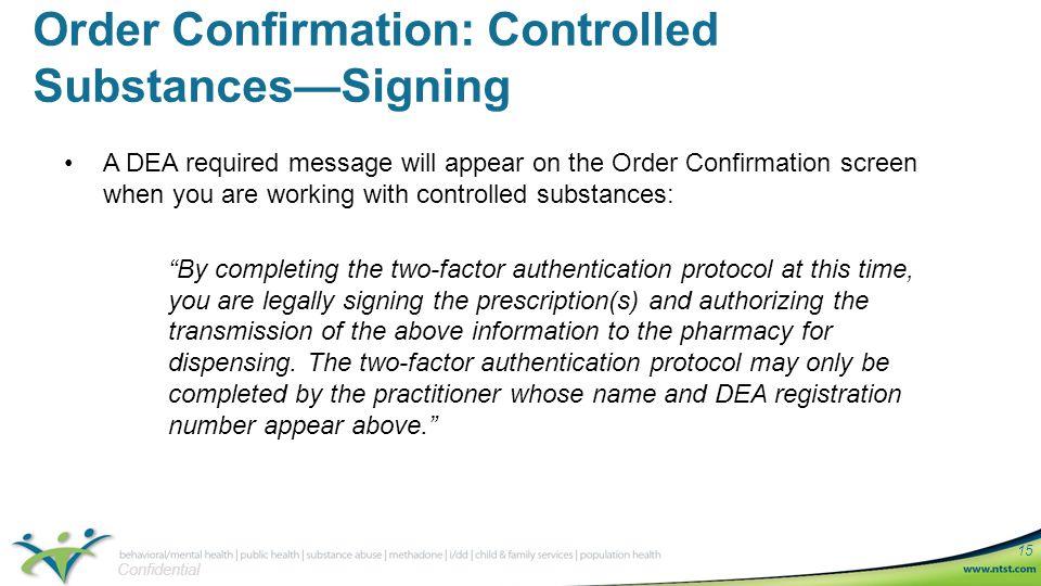 Confidential 1 Electronic Prescribing of Controlled