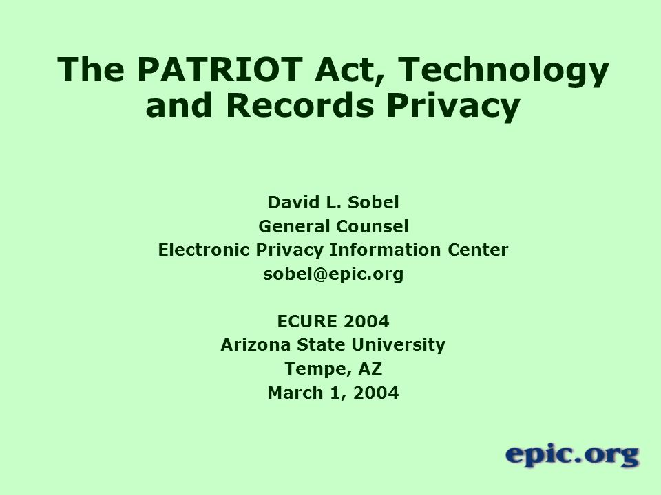 The PATRIOT Act, Technology and Records Privacy David L.
