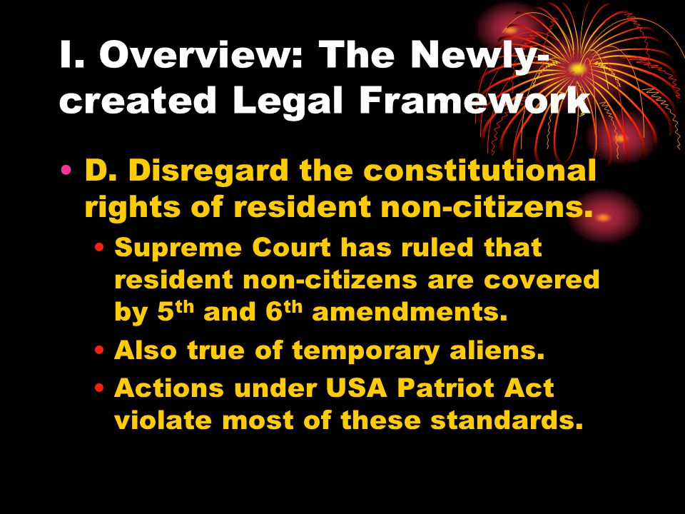 I. Overview: The Newly- created Legal Framework D.