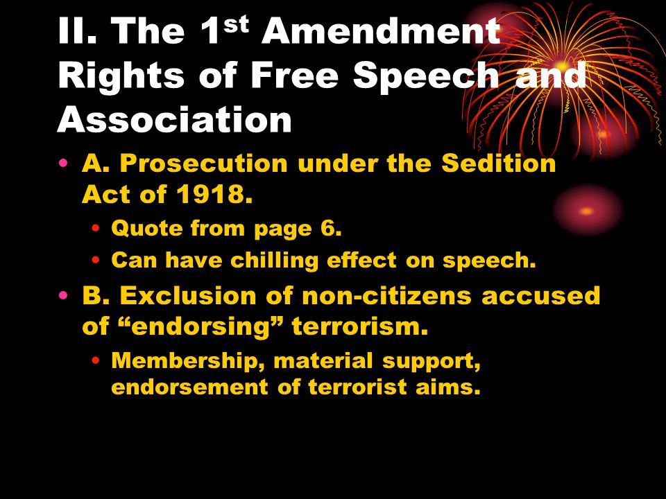 II. The 1 st Amendment Rights of Free Speech and Association A.