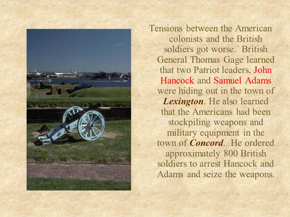 Tensions between the American colonists and the British soldiers got worse.