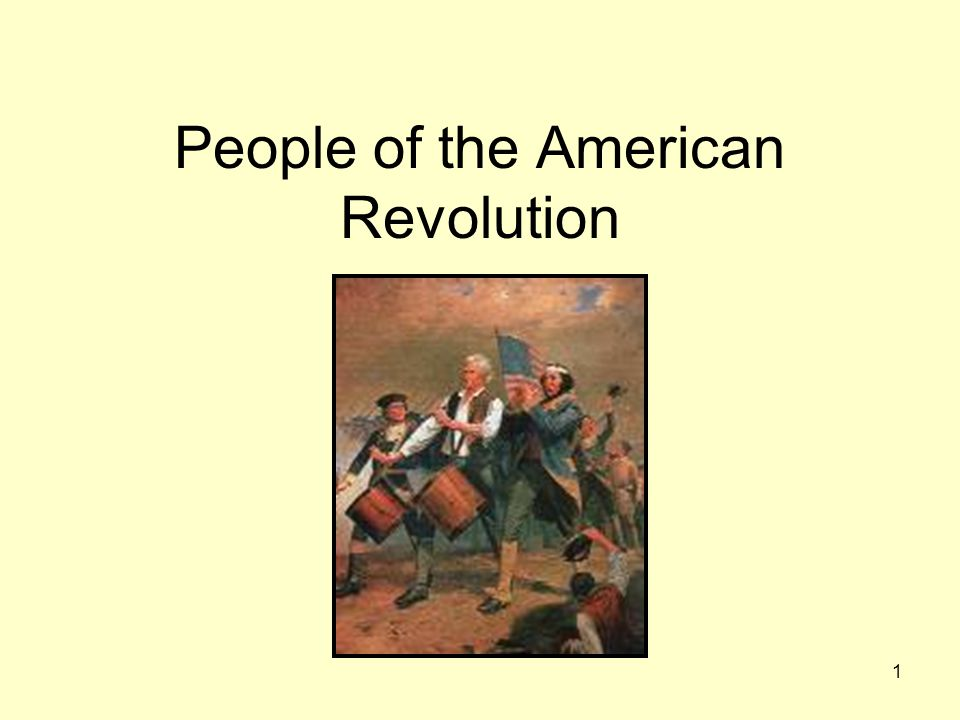 1 People of the American Revolution