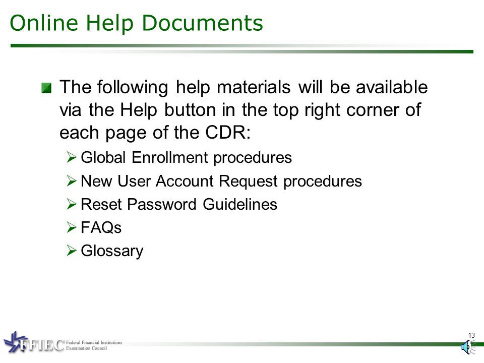 12 Post Enrollment The DSA will be required to complete a brief online Security Awareness Training to access the CDR.