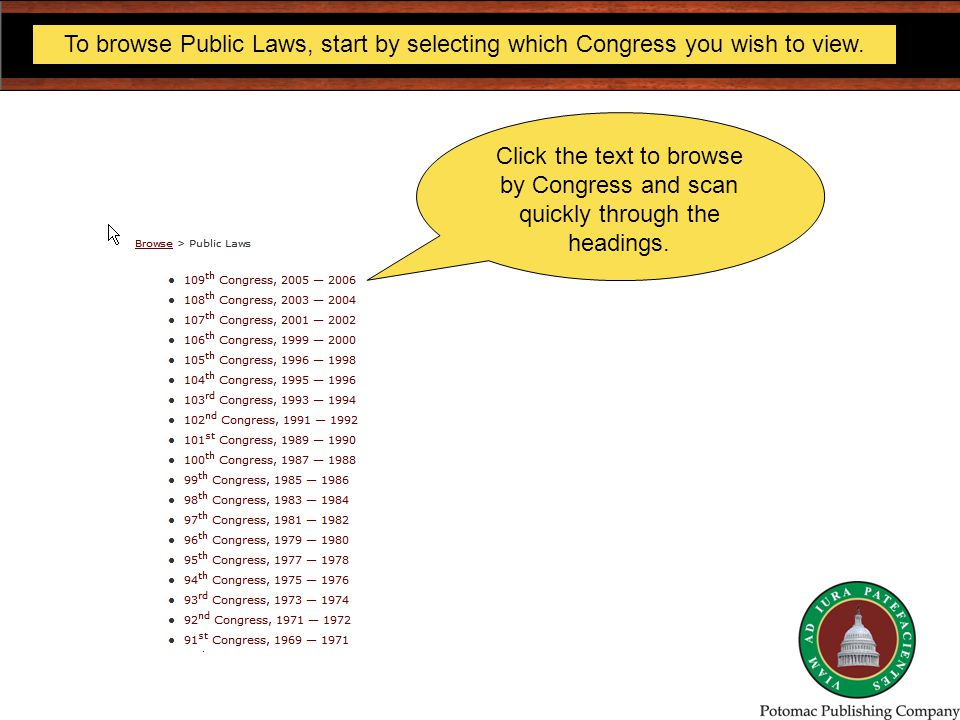 To browse Public Laws, start by selecting which Congress you wish to view.