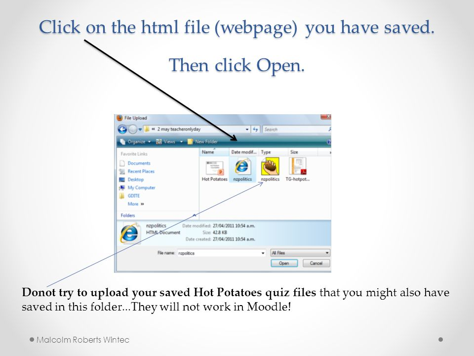 Click on the html file (webpage) you have saved. Then click Open.