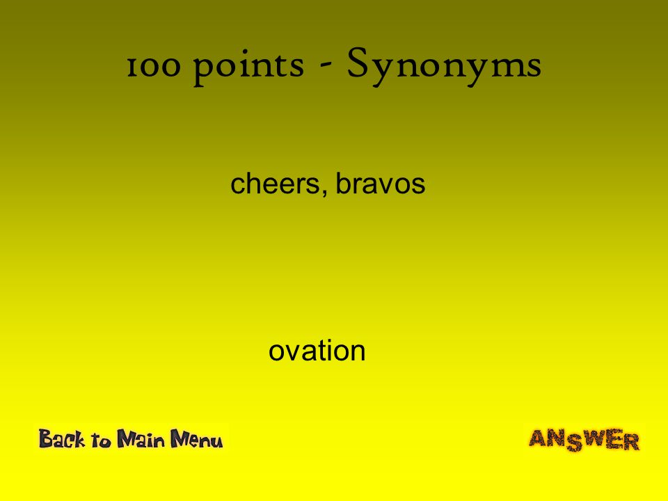 Unit four words grade six definition context clues synonyms 12 100 points synonyms cheers bravos ovation m4hsunfo