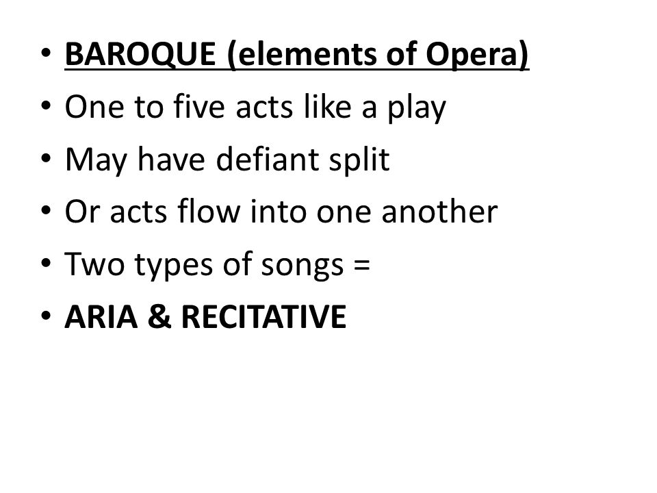 Baroque Elements Of Opera Drama That Is Sung To Orchestral