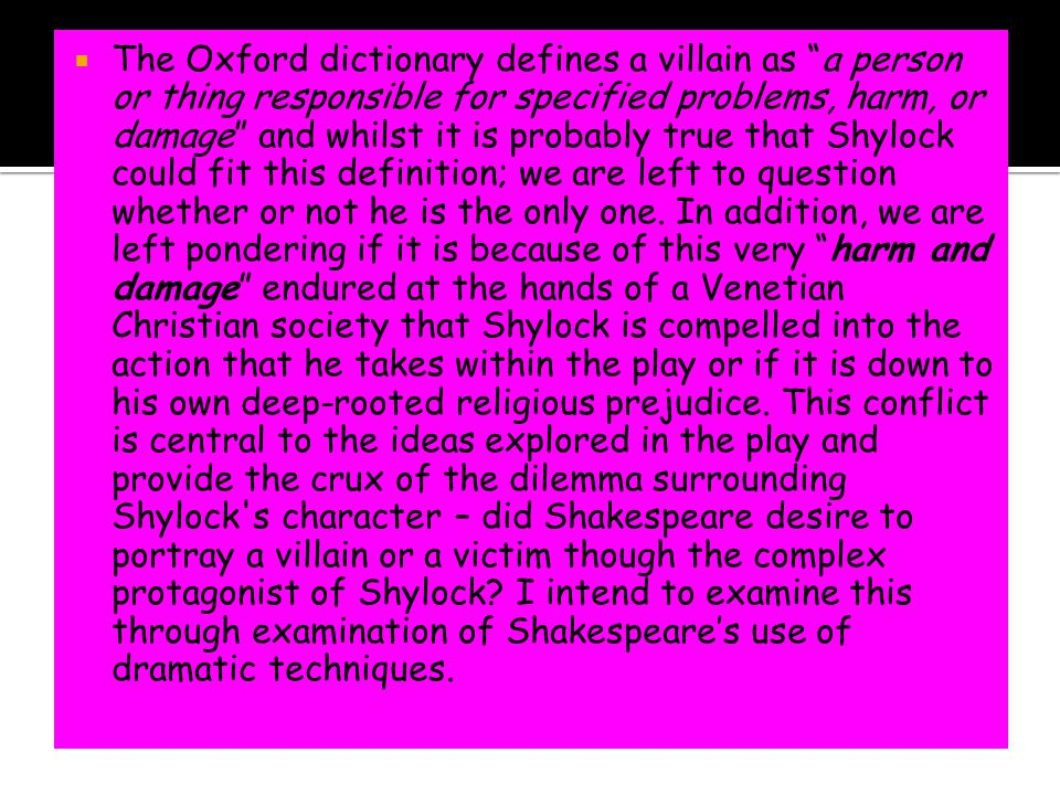 Exemplar Paragraphs   Shylock: The complexity and success