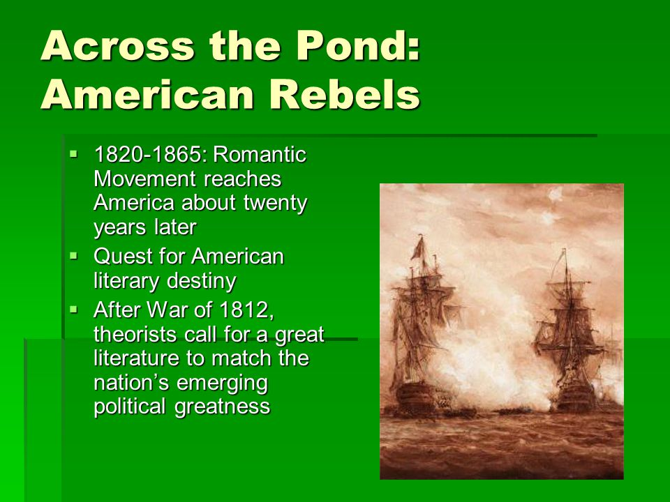 The Romantic Period ( ). Origins and Originators  1798 sees the ...