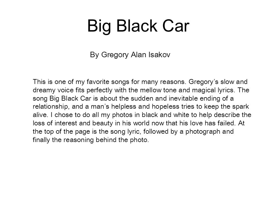 Song Lyric Project Kate W.. Big Black Car By Gregory Alan Isakov ...