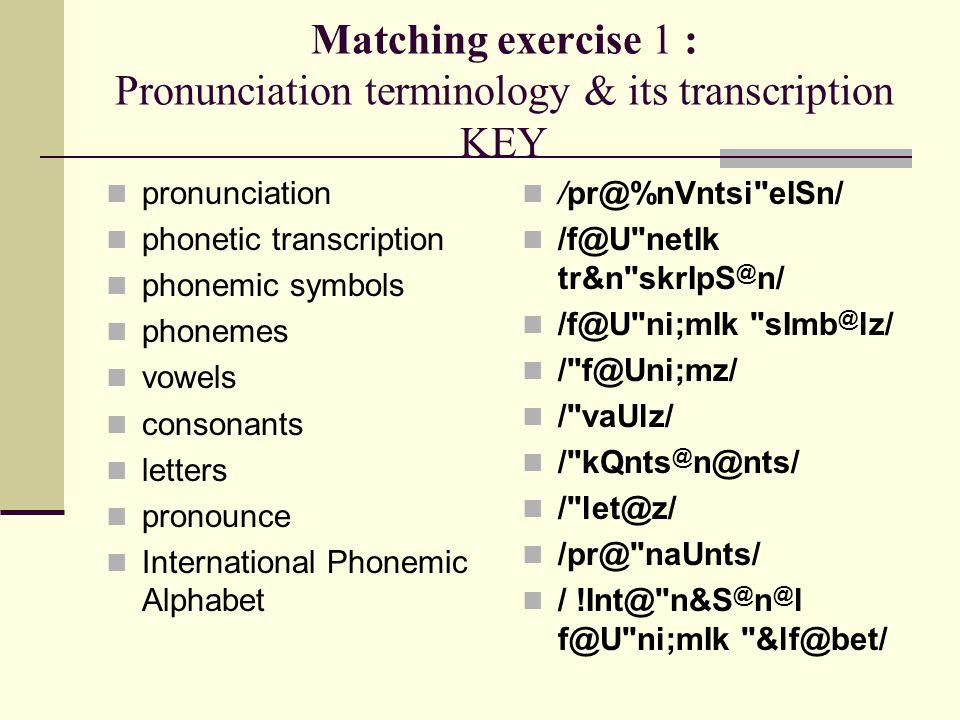 Transcription Exercises 3 O S Z D T N W N Ppt Download
